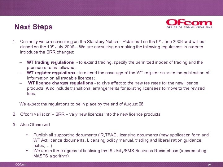 Next Steps 1. Currently we are consulting on the Statutory Notice – Published on