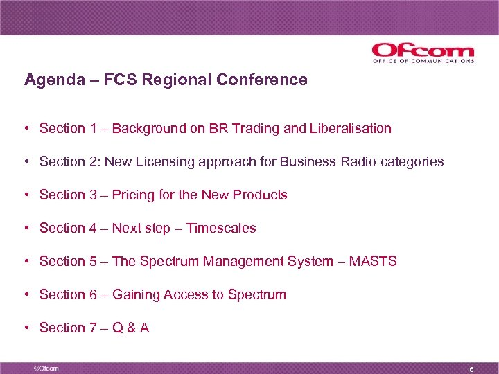 Agenda – FCS Regional Conference • Section 1 – Background on BR Trading and