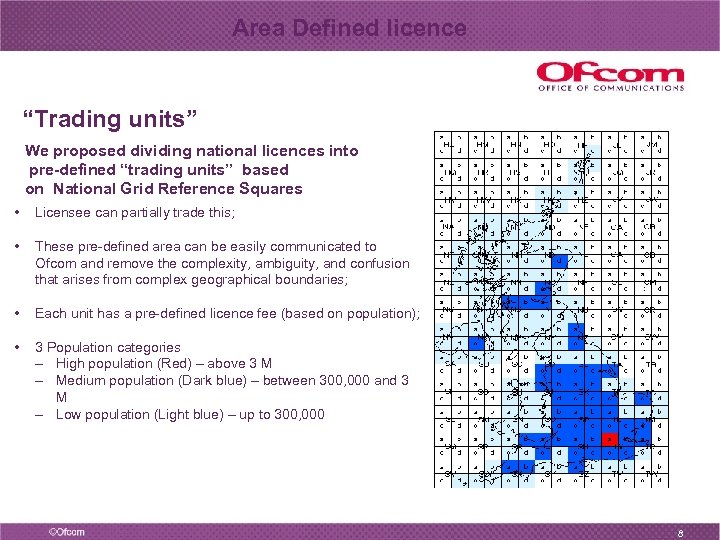 """Area Defined licence """"Trading units"""" We proposed dividing national licences into pre-defined """"trading units"""""""