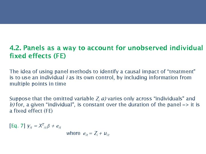 4. 2. Panels as a way to account for unobserved individual fixed effects (FE)