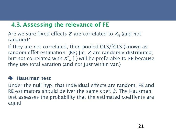 4. 3. Assessing the relevance of FE Are we sure fixed effects Zi are