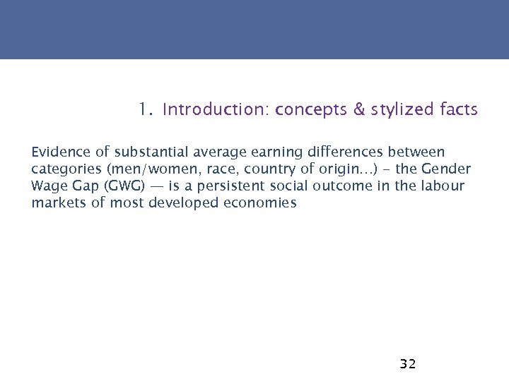 1. Introduction: concepts & stylized facts Evidence of substantial average earning differences between categories
