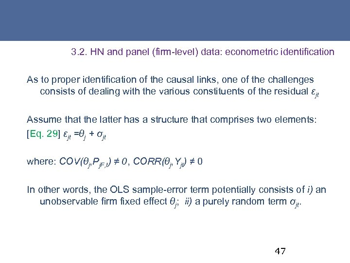 3. 2. HN and panel (firm-level) data: econometric identification As to proper identification of