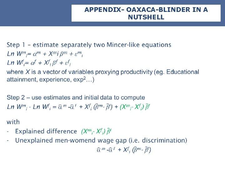 APPENDIX- OAXACA-BLINDER IN A NUTSHELL