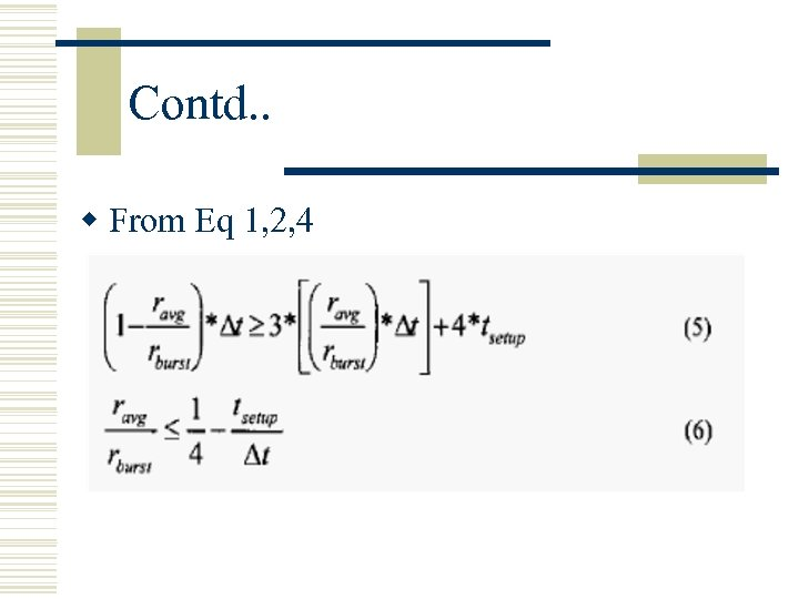 Contd. . w From Eq 1, 2, 4