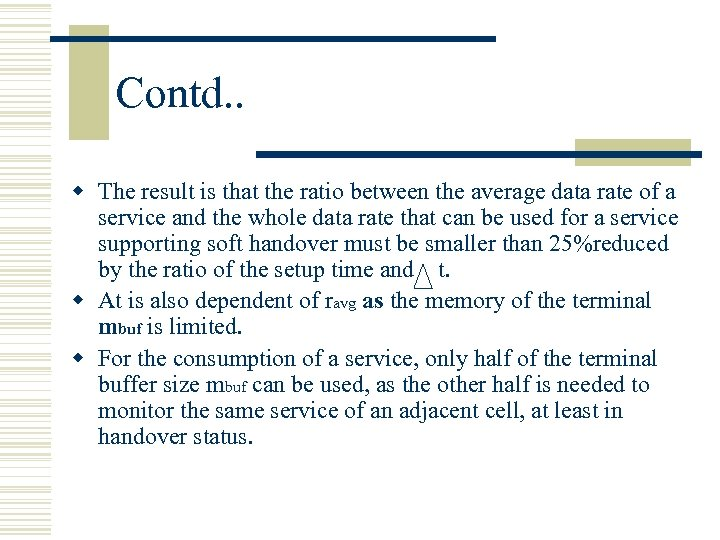 Contd. . w The result is that the ratio between the average data rate
