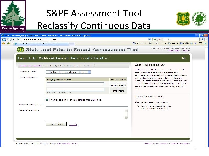 S&PF Assessment Tool Reclassify Continuous Data 34