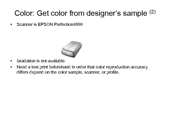 Color: Get color from designer's sample (2) • Scanner is EPSON Perfection 4990