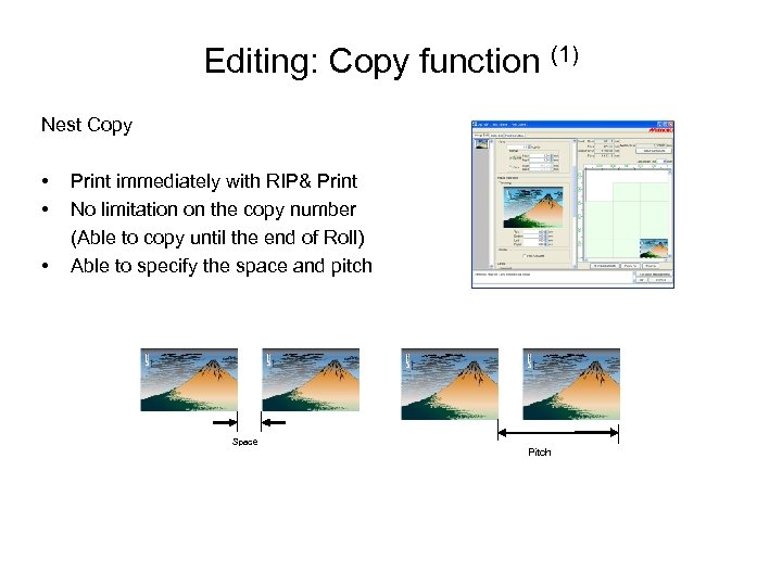 Editing: Copy function (1) Nest Copy • •   • Print immediately with RIP&