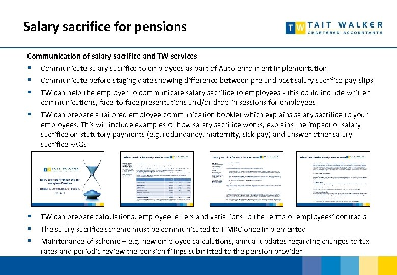 Salary sacrifice for pensions Communication of salary sacrifice and TW services § Communicate salary