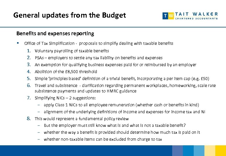 General updates from the Budget Benefits and expenses reporting § Office of Tax Simplification