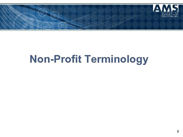 Non-Profit Terminology 5
