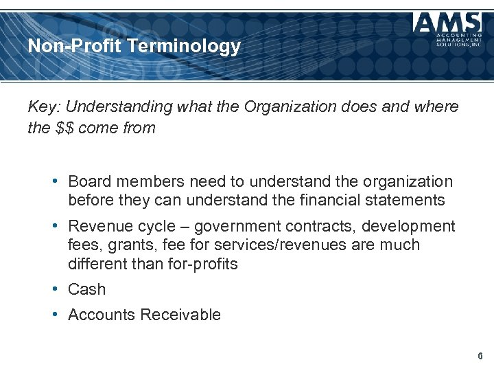 Non-Profit Terminology Key: Understanding what the Organization does and where the $$ come from