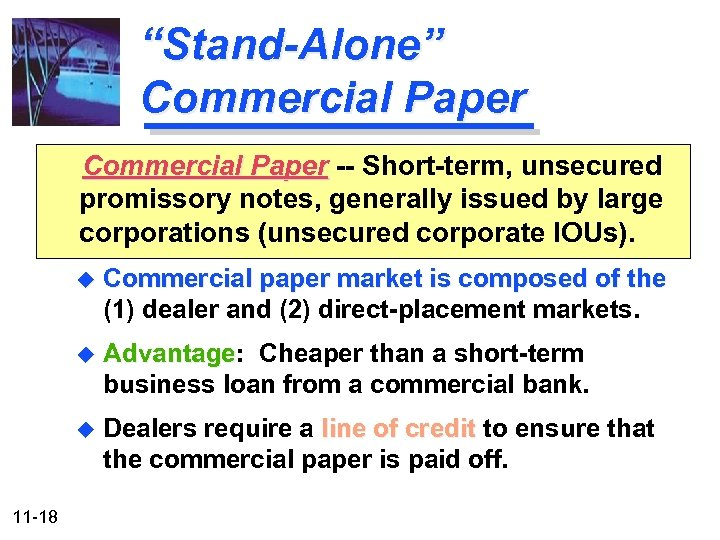 commercial paper is short-term promissory notes issued by large corporations