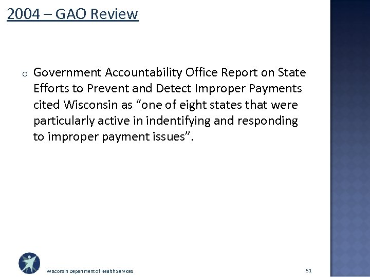 2004 – GAO Review o Government Accountability Office Report on State Efforts to Prevent
