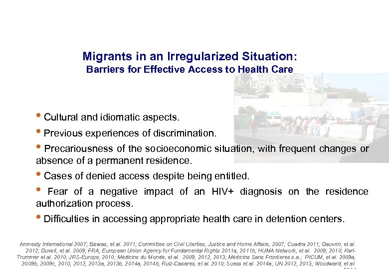 Migrants in an Irregularized Situation: Barriers for Effective Access to Health Care • Cultural