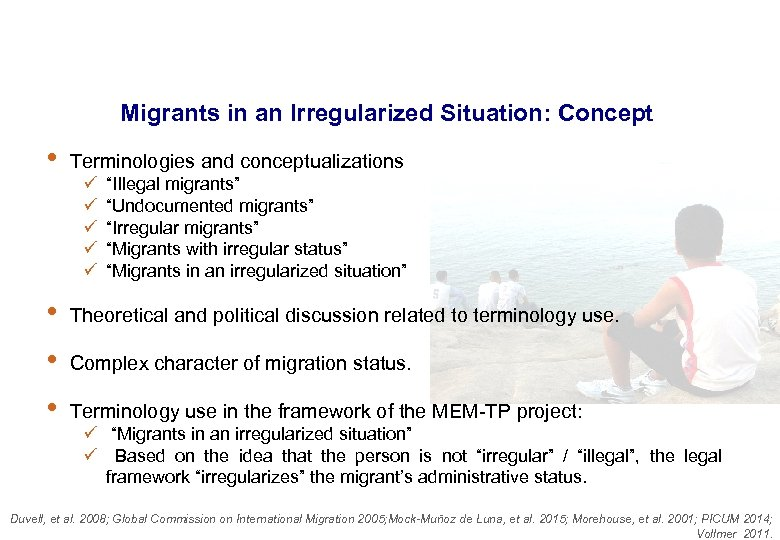 Migrants in an Irregularized Situation: Concept • Terminologies and conceptualizations • Theoretical and political