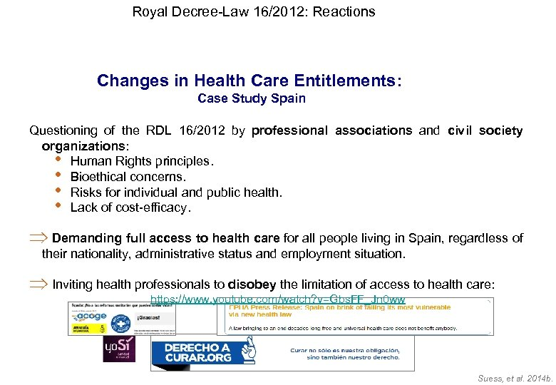 Royal Decree-Law 16/2012: Reactions Changes in Health Care Entitlements: Case Study Spain Questioning of