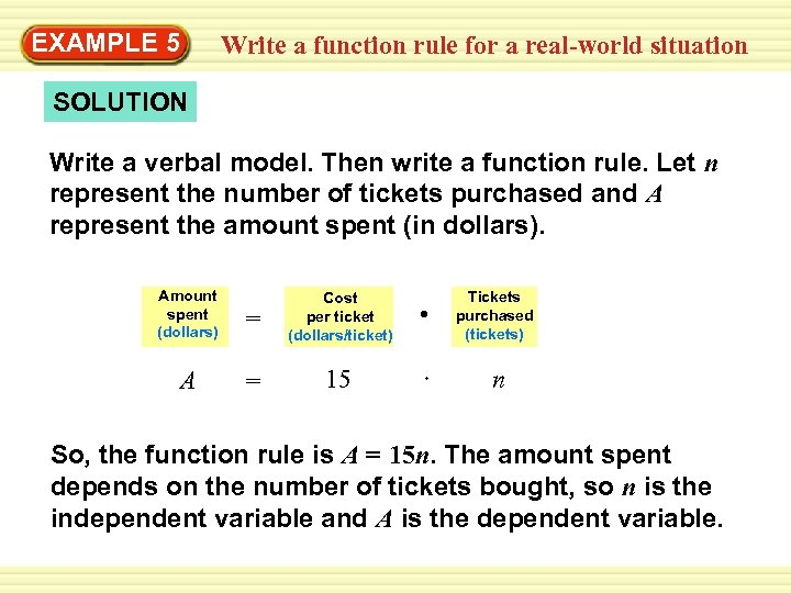 EXAMPLE 5 Write a function rule for a real-world situation SOLUTION Write a verbal