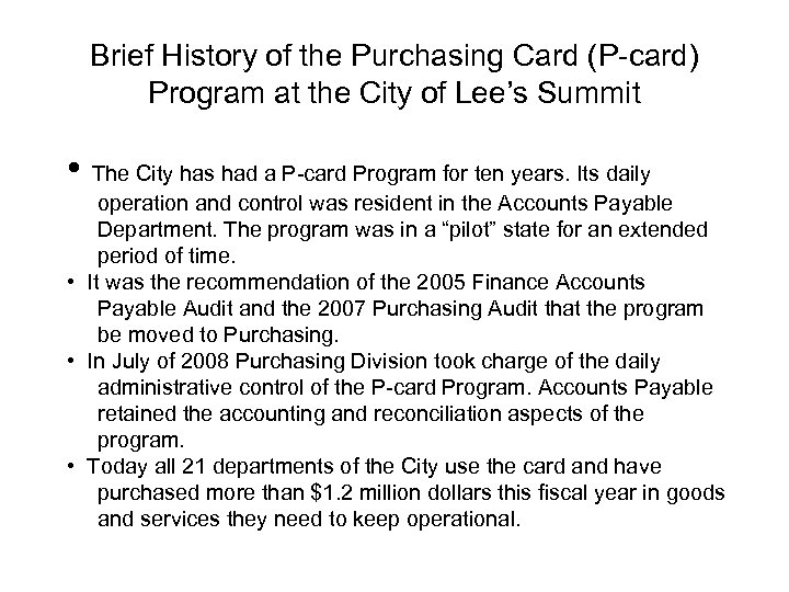 Brief History of the Purchasing Card (P-card) Program at the City of Lee's Summit