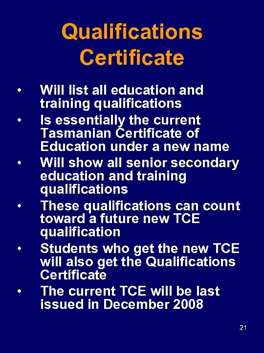 Qualifications Certificate • • • Will list all education and training qualifications Is essentially