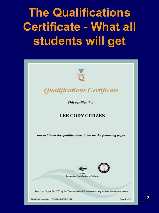 The Qualifications Certificate - What all students will get 22