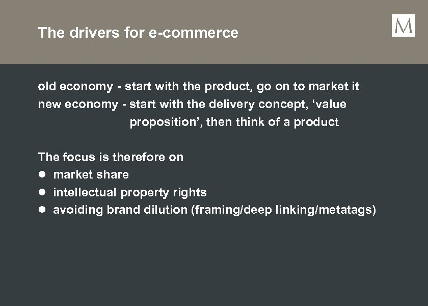 The drivers for e-commerce old economy - start with the product, go on to