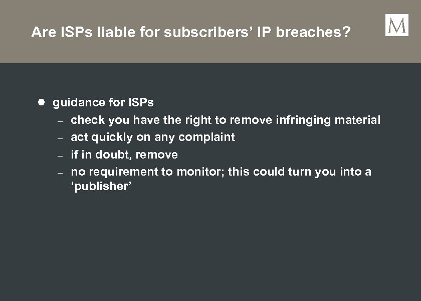 Are ISPs liable for subscribers' IP breaches? l guidance for ISPs – – check