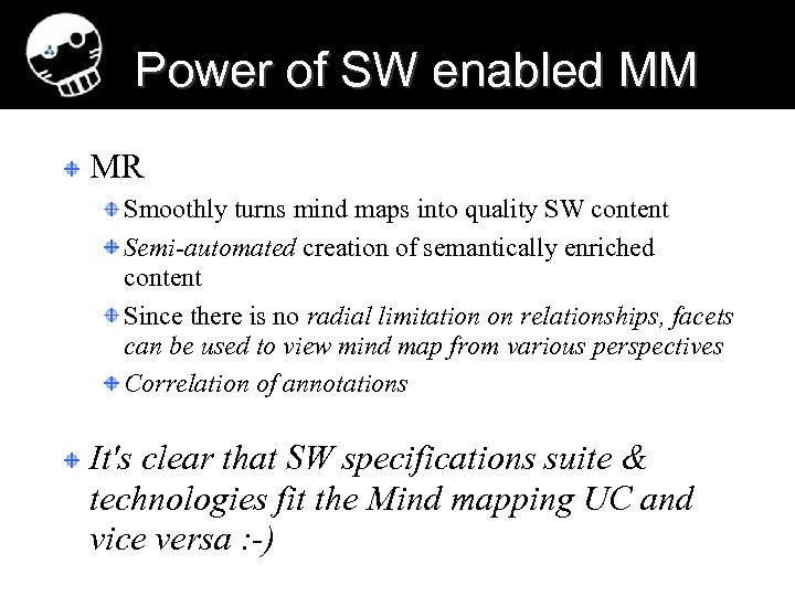 Power of SW enabled MM MR Smoothly turns mind maps into quality SW content