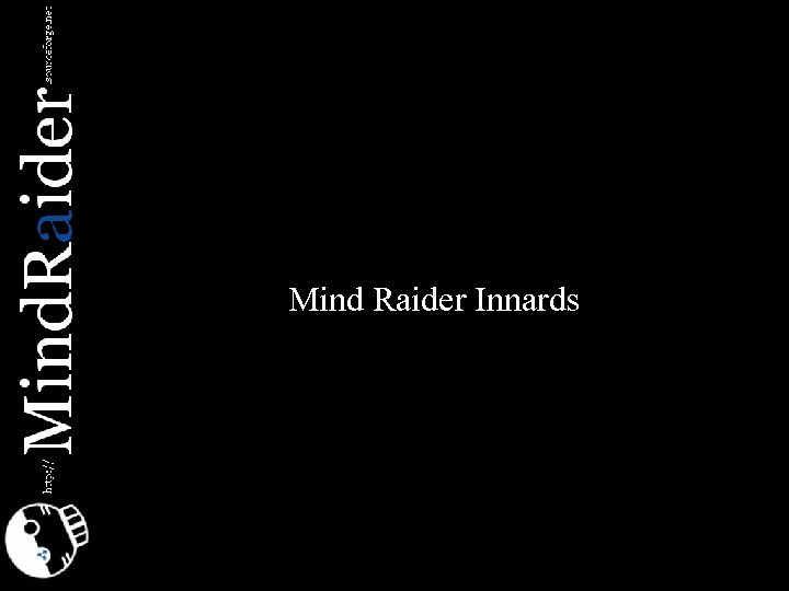 Mind Raider Innards