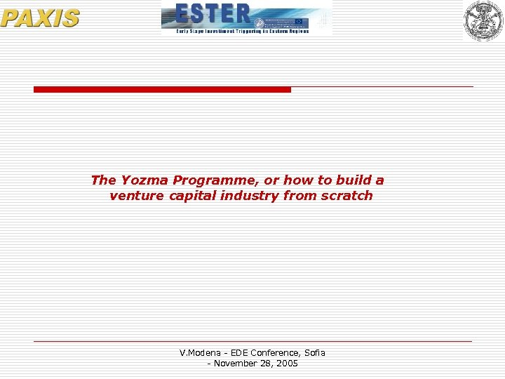 The Yozma Programme, or how to build a venture capital industry from scratch V.