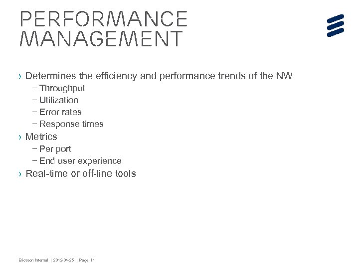 Performance management › Determines the efficiency and performance trends of the NW – Throughput