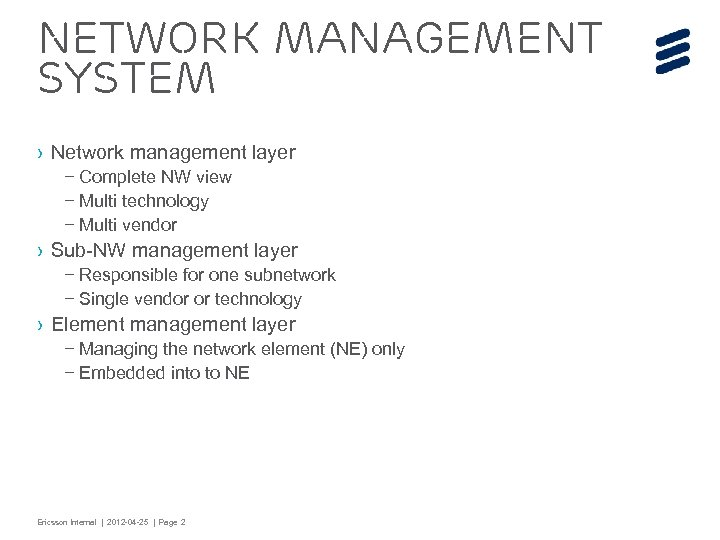 Network management system › Network management layer – Complete NW view – Multi technology