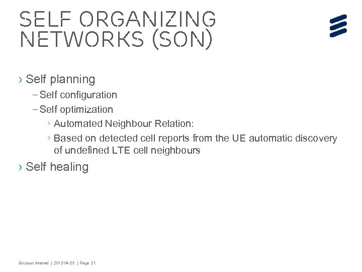 Self Organizing Networks (SON) › Self planning – Self configuration – Self optimization ›