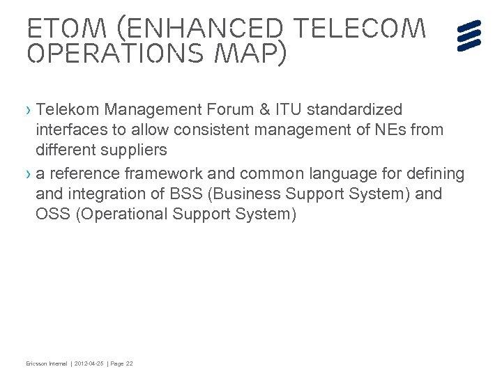 e. TOM (enhanced Telecom Operations Map) › Telekom Management Forum & ITU standardized interfaces