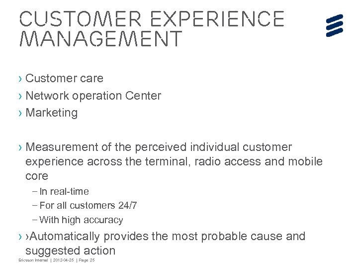 Customer Experience Management › Customer care › Network operation Center › Marketing › Measurement