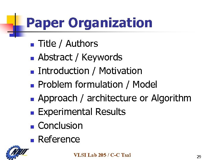 Paper Organization n n n n Title / Authors Abstract / Keywords Introduction /