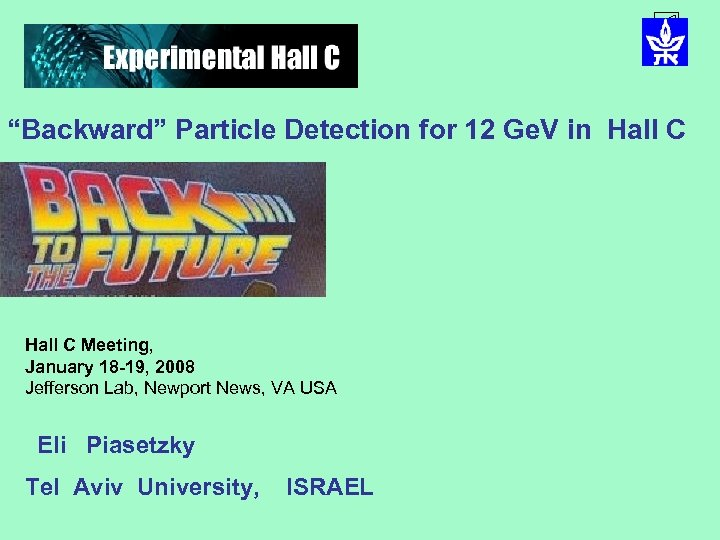 """Backward"" Particle Detection for 12 Ge. V in Hall C Meeting, January 18 -19,"