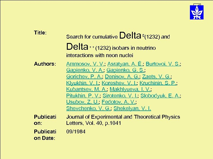 Title: Search for cumulative Delta 0 (1232) and (1232) isobars in neutrino interactions with