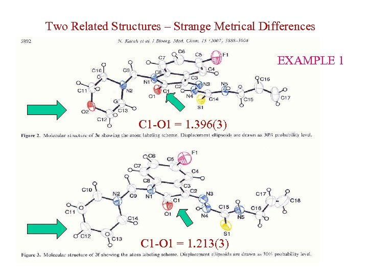 Two Related Structures – Strange Metrical Differences EXAMPLE 1 C 1 -O 1 =