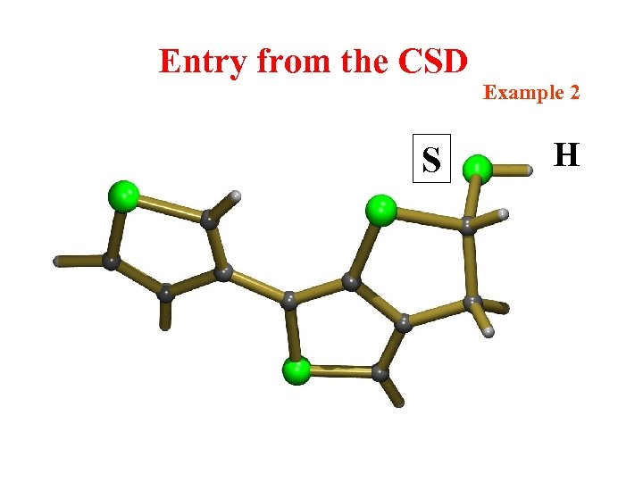 Entry from the CSD Example 2 S H