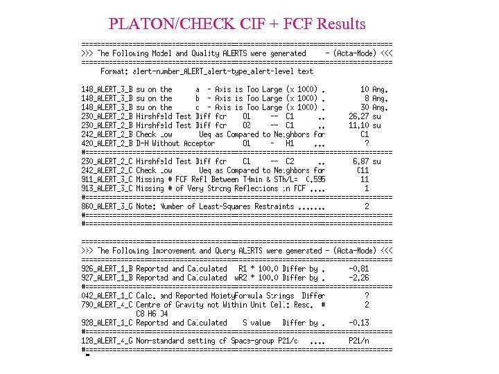 PLATON/CHECK CIF + FCF Results