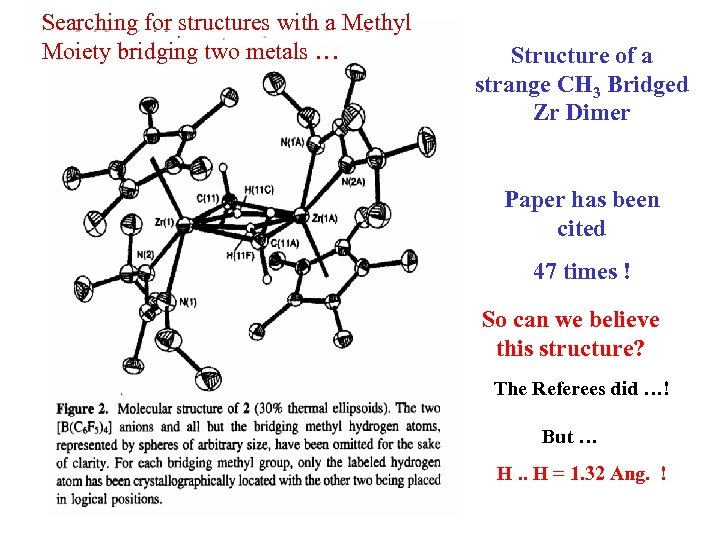 Searching for structures with a Methyl Moiety bridging two metals … Structure of a