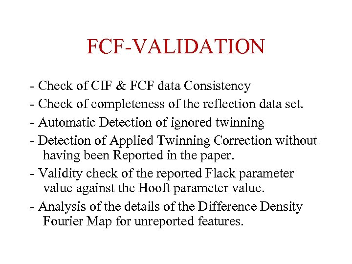 FCF-VALIDATION - Check of CIF & FCF data Consistency - Check of completeness of