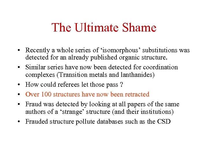 The Ultimate Shame • Recently a whole series of 'isomorphous' substitutions was detected for