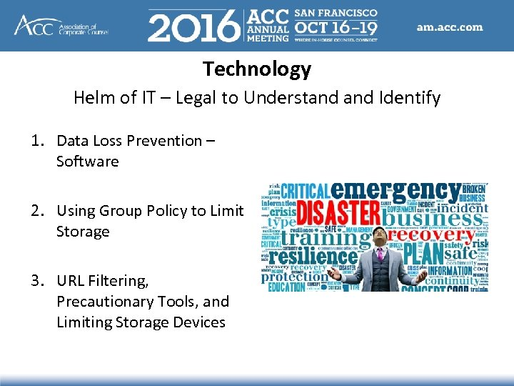 Technology Helm of IT – Legal to Understand Identify 1. Data Loss Prevention –