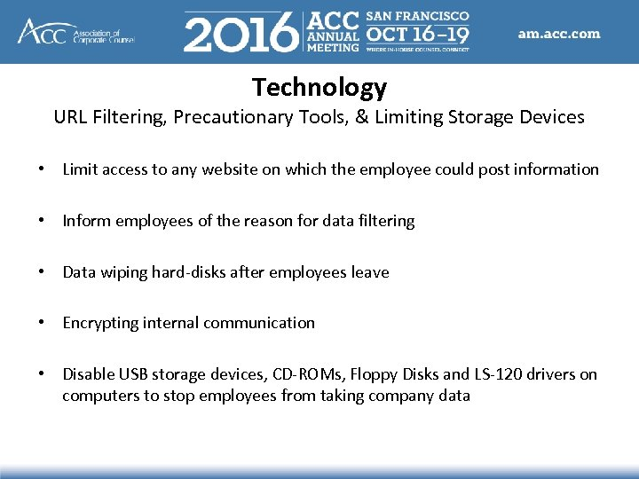 Technology URL Filtering, Precautionary Tools, & Limiting Storage Devices • Limit access to any