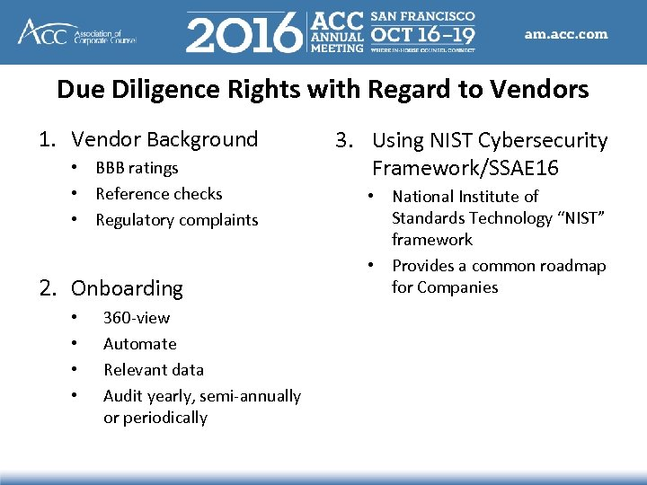 Due Diligence Rights with Regard to Vendors 1. Vendor Background • BBB ratings •