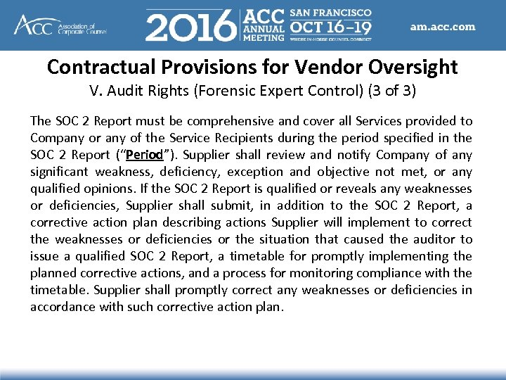 Contractual Provisions for Vendor Oversight V. Audit Rights (Forensic Expert Control) (3 of 3)