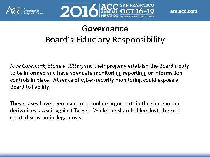 Governance Board's Fiduciary Responsibility In re Caremark, Stone v. Ritter, and their progeny establish